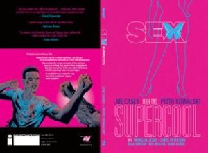 Sex Volume 2: Supercool by Joe Casey