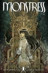 Monstress Volume 1: Awakening by Marjorie Liu