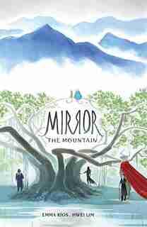 Mirror: The Mountain by Emma Ríos