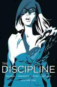 The Discipline Volume 1 by Peter Milligan