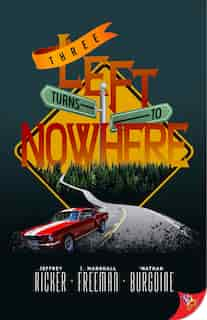 Three Left Turns To Nowhere by 'Nathan Burgoine