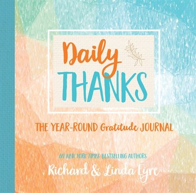 Daily Thanks: The Year-round Gratitude Journal by Linda Eyre