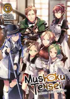 Mushoku Tensei: Jobless Reincarnation (light Novel) Vol. 1 by Rifujin Na Magonote