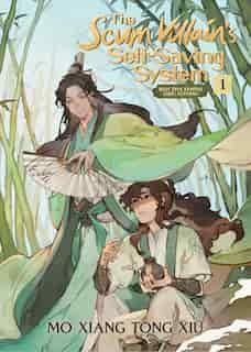 The Scum Villain's Self-saving System: Ren Zha Fanpai Zijiu Xitong (novel) Vol. 1 by Mo Xiang Tong Xiu