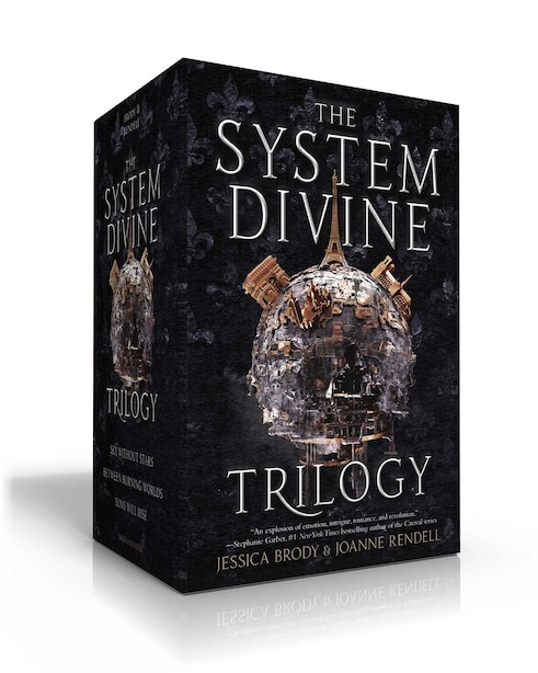 The System Divine Trilogy: Sky Without Stars; Between Burning Worlds; Suns Will Rise by Jessica Brody