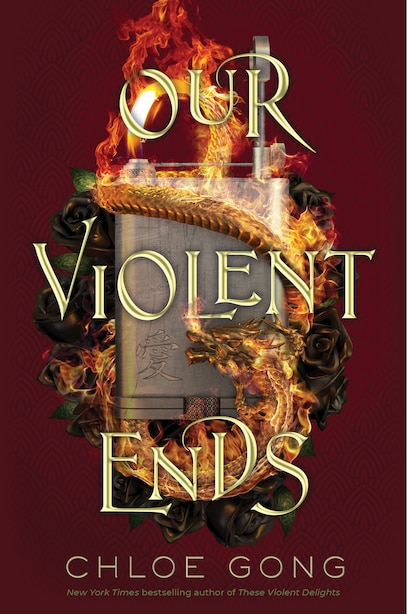 Our Violent Ends (Signed Edition) by Chloe Gong
