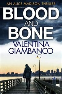 Blood And Bone by V.m. Giambanco