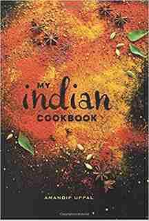 MY INDIAN COOKBK by Amandip Uppal