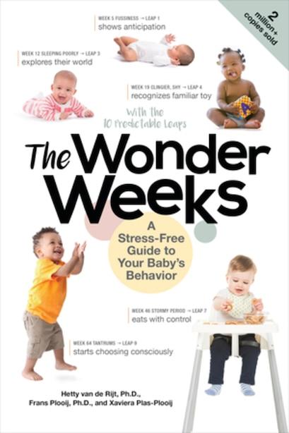 The Wonder Weeks: A Stress-free Guide To Your Baby's Behavior de Xaviera Plas-plooij