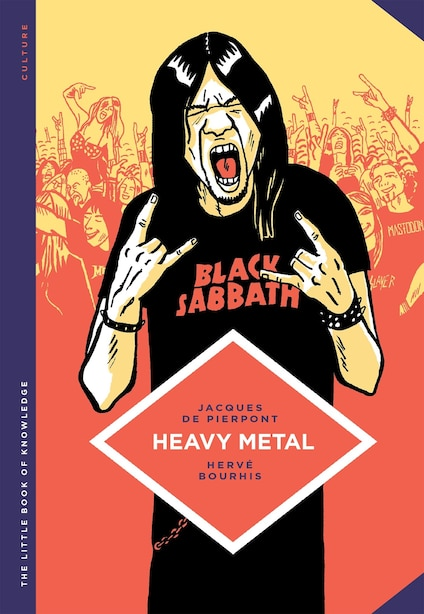 The Little Book Of Knowledge: Heavy Metal by Jacques De Pierpont