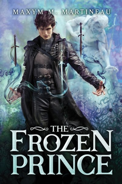 The Frozen Prince by Maxym M. Martineau