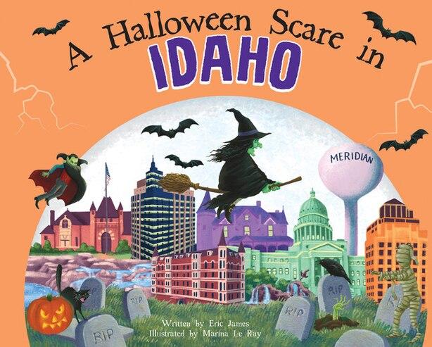A Halloween Scare in Idaho, 2E by Eric James