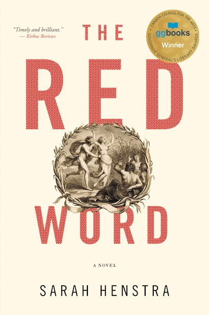 The Red Word: A Novel by Sarah Henstra
