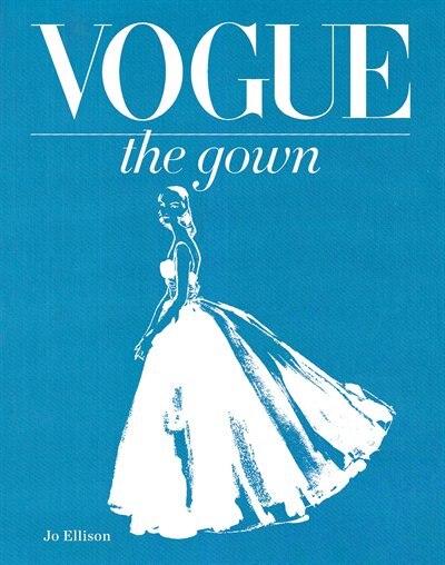 Vogue: The Gown de Jo Ellison