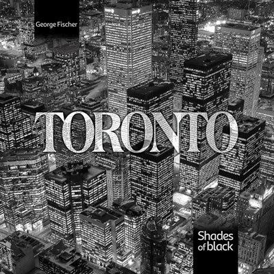 Toronto, Shades of Black