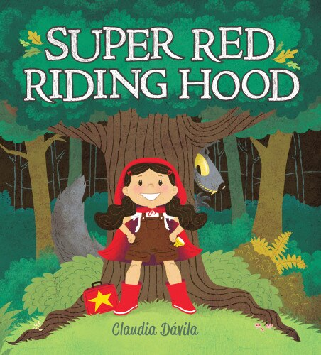 Super Red Riding Hood by Claudia Dßvila