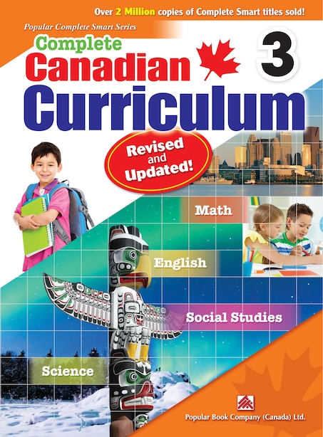 Complete Canadian Curriculum 3 (revised & Updated): Comp Cnd Curriculum 3 (r&u) by Popular Book Company