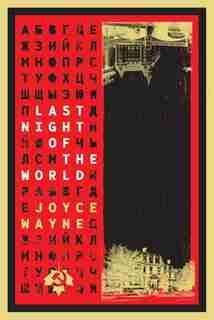 Last Night Of The World by Joyce Wayne