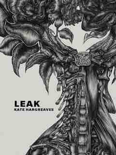 Leak by Kate Hargreaves