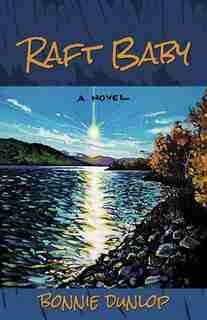 Raft Baby by Bonnie Dunlop
