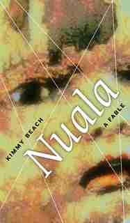 Nuala: A Fable by Kimmy Beach