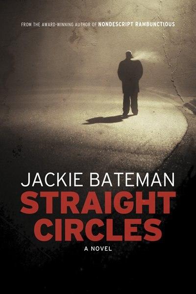 Straight Circles by Jackie Bateman