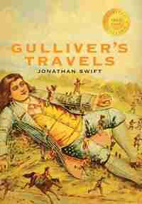 Gulliver's Travels (1000 Copy Limited Edition) by JONATHAN SWIFT