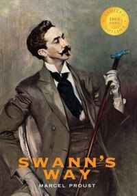 Swann's Way: In Search of Lost Time (1000 Copy Limited Edition) by Marcel Proust