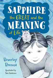Sapphire the Great and the Meaning of Life by Beverley Brenna