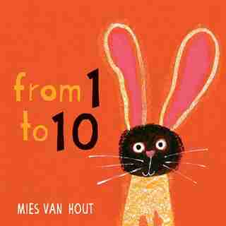 From One to Ten by Mies Van Hout