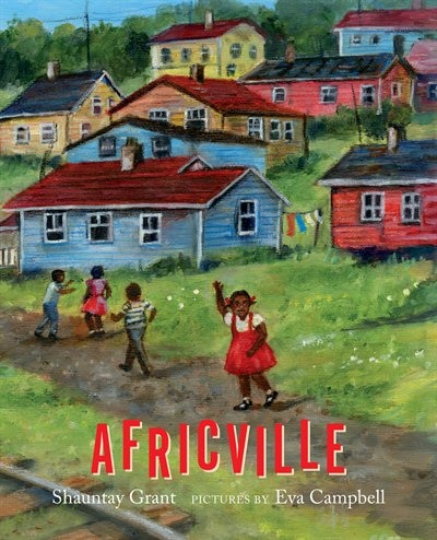 Africville by Shauntay Grant