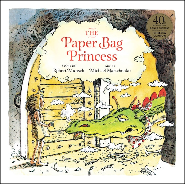 The Paper Bag Princess 40th Anniversary Edition by Robert Munsch