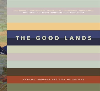 The Good Lands by Victoria Dickenson