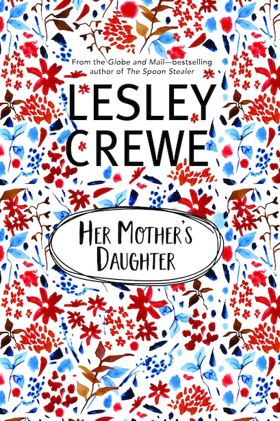 Her Mother's Daughter by Lesley Crewe