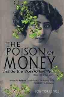 The Poison Of Money de Joe Torrence