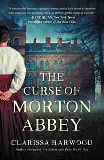 The Curse Of Morton Abbey by Clarissa Harwood
