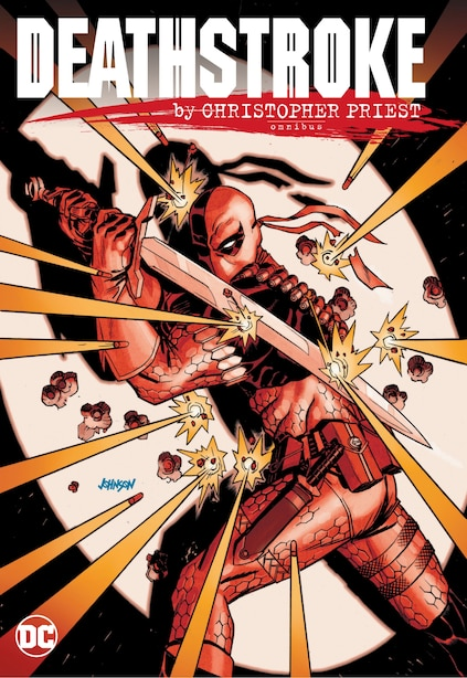 Deathstroke By Christopher Priest Omnibus by Christopher Priest