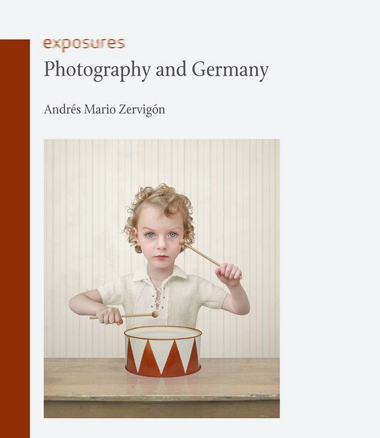 Photography And Germany by Andrés Mario Zervigón