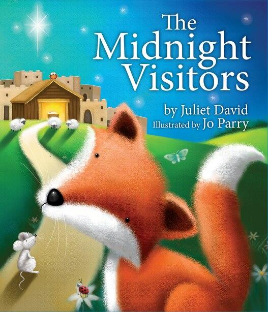The Midnight Visitors by Juliet Juliet