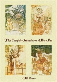 The Complete Adventures of Peter Pan (complete and unabridged) includes: The Little White Bird, Peter Pan in Kensington Gardens (illustrated) and Peter and Wendy(illustrate by J. M. Barrie