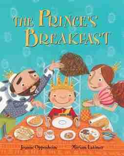 Prince's Breakfast by Joanne Oppenheim