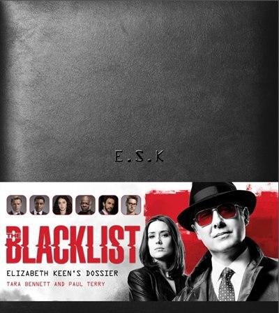 The Blacklist: Elizabeth Keen's Dossier by Paul Terry