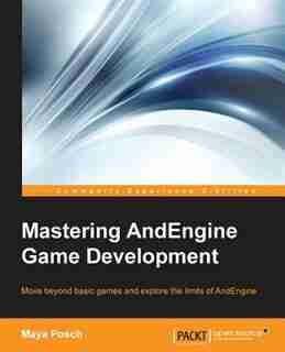 Mastering AndEngine Game Development de Maya Posch