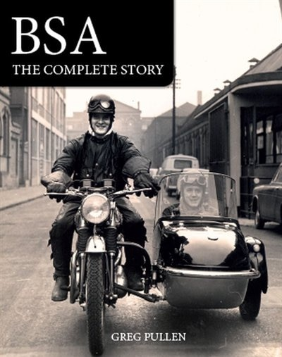 Bsa: The Complete Story de Greg Pullen