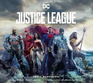 Justice League: The Art Of The Film de Abbie Bernstein