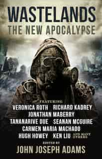 Wastelands: The New Apocalypse by Veronica Roth