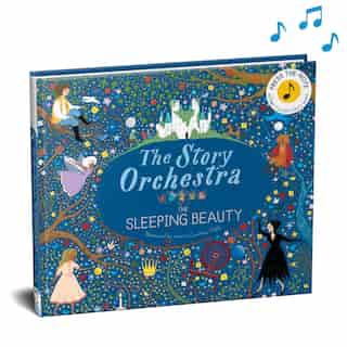 The Story Orchestra: The Sleeping Beauty: Press The Note To Hear Tchaikovsky's Music by Jessica Courtney Tickle