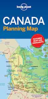 Lonely Planet Canada Planning Map 1 1st Ed. by Lonely Lonely Planet