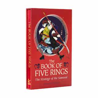 The Book Of Five Rings: Deluxe Slip-case Edition by Miyamoto Musashi