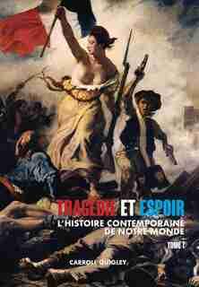 Tragédie et Espoir by Carroll Quigley